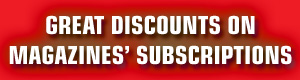 Great Discounts on Magazines� Subscriptions